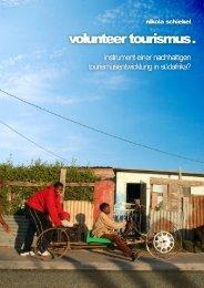 Volunteer Tourism. Instrument einer nachhaltigen ... - Tourism Watch