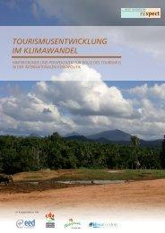 TOURISMUSENTWICKLUNG IM KLIMAWANDEL - Tourism Watch