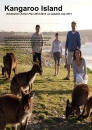 Kangaroo Island Destination Action Plan - South Australian Tourism ...