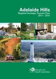 Adelaide Hills Regional Strategic Tourism Plan 2011-2014 - South ...