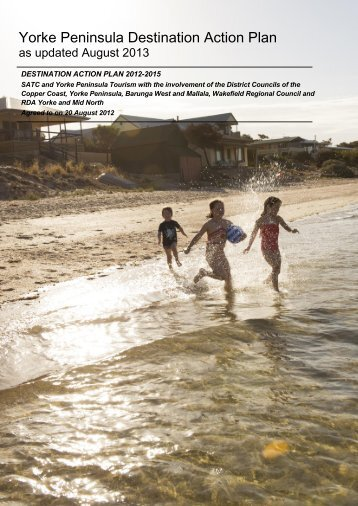 Yorke Peninsula Destination Action Plan - South Australian Tourism ...
