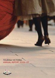 Annual Report 2006–2007 - Tourism Victoria