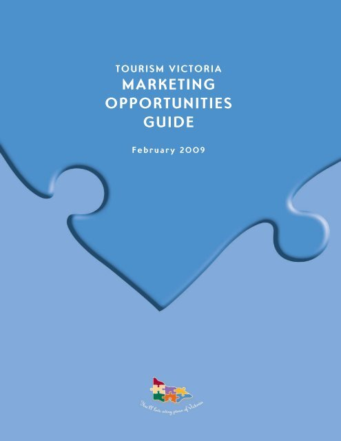 MARKETING OPPORTUNITIES GUIDE - Tourism Victoria
