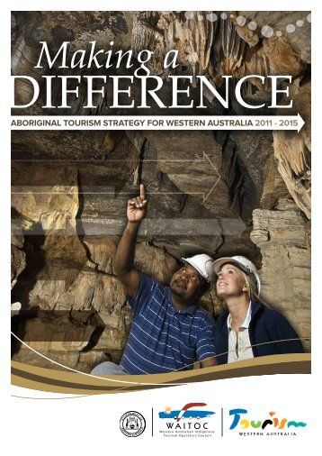 Aboriginal Tourism Strategy for Western Australia 2011-2015