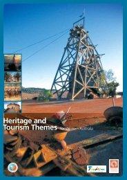 Heritage Tourism Key Themes for Western Australia [pdf ] 4478 KB