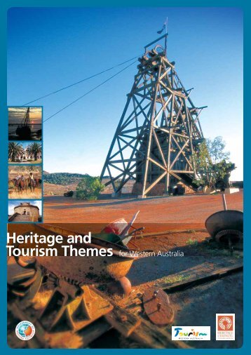 Heritage Tourism Key Themes for Western Australia [pdf ] 4478 KB