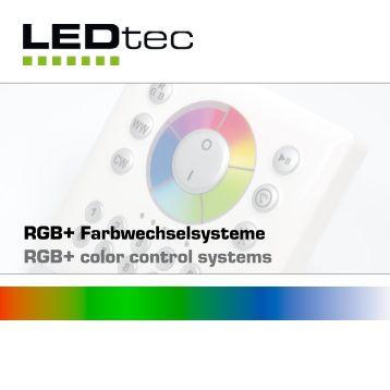 RGB+ Farbwechselsysteme RGB+ color control systems