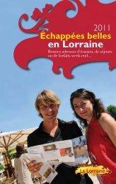 Echappées belles - Tourisme en Lorraine