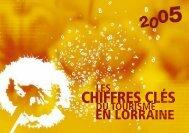 Chiffres Clés du Tourisme en Lorraine 2005 - Observatoire Lorrain ...