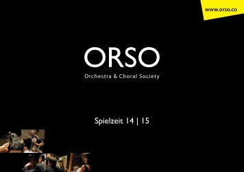 ORSO - Orchestra & Choral Society - SPIELZEIT 14|15