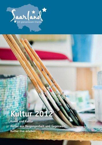 Kultur 2012 - Tourismus Zentrale Saarland