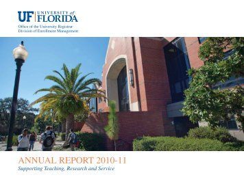 ANNUAL REPORT 2010-11 - Registrar - University of Florida