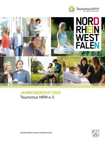 JAHRESBERICHT 2012 Tourismus NRW e. V.