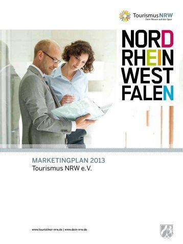 Marketingplan 2013 Tourismus NRW e. V.