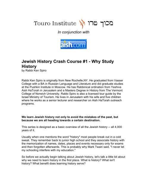 Jewish History Crash Course 1 Why Study History Touro Institute