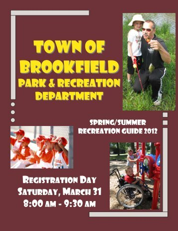 2012 Spring Rec Guide Web.pub - Town of Brookfield