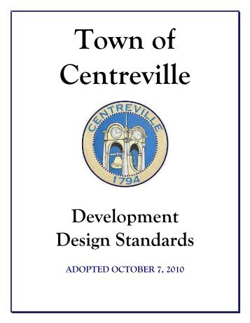 Development Design Standards - Town of Centreville, Maryland