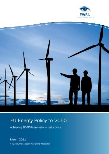 EU Energy Policy to 2050 - The European Wind Energy Association