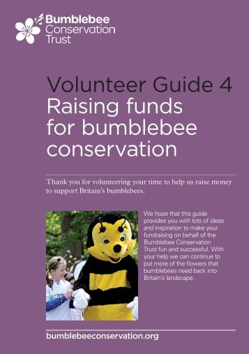 Volunteer guide 4: Raising funds for bumblebee conservation (pdf ...