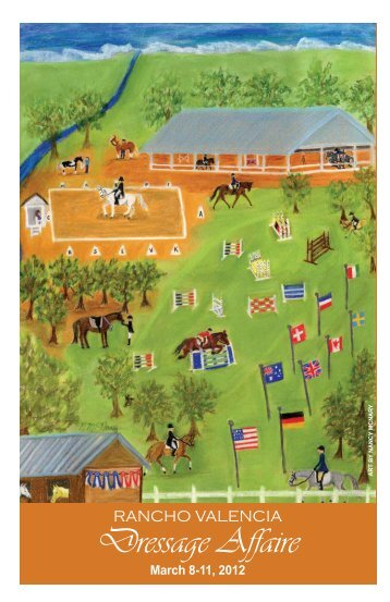 The Rancho Valencia Dressage Affaire : Official 2012 Show Program