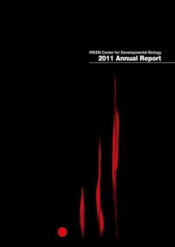 2011 Annual Report - RIKEN CDB