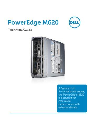 Dell poweredge m620 technical guide.