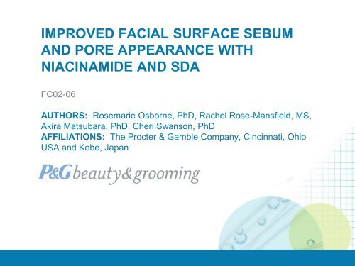improved facial surface sebum and pore appearance - P&G Beauty ...