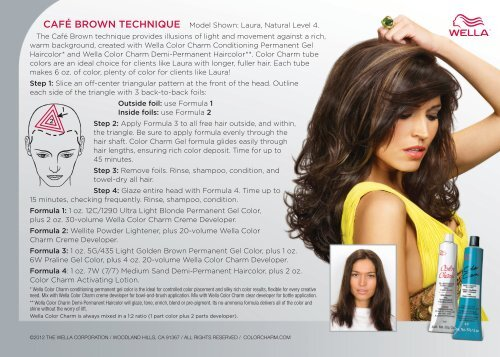 CAFÉ BROWN TECHNIQUE Model Shown: Laura, Natural ... - Wella