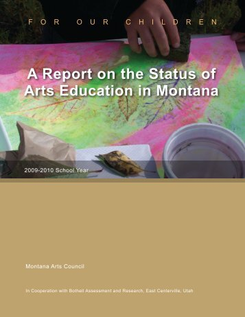 A Report on the Status of Arts Education in Montana