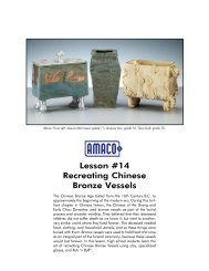 Lesson #14 Recreating Chinese Bronze Vessels - Amaco
