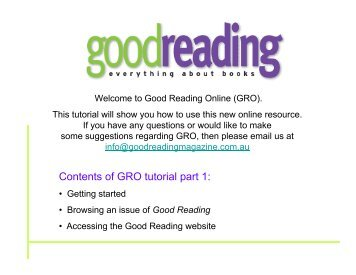 Contents of GRO tutorial part 1: - Good Reading Magazine
