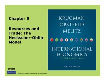 Chapter 5 Resources and Trade: The Heckscher-Ohlin Model
