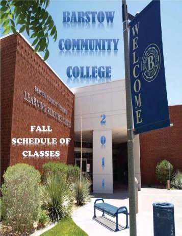 BCC Fall 2011 Schedule of Classes - Barstow Community College