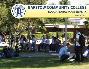 BCC Educational Master Plan 2011 - Barstow Community College