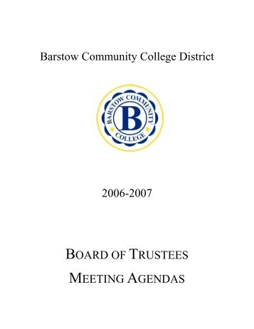 Barstow Community College District 2006-2007 BOARD OF ...