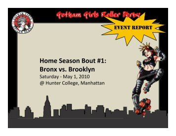 Home Season Bout #1: Bronx vs. Brooklyn - Gotham Girls Roller Derby