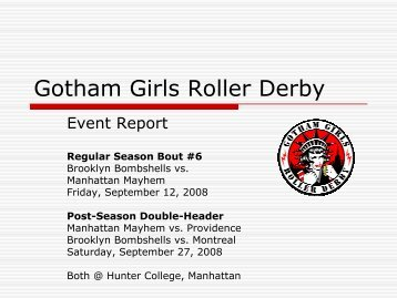 Regular Season Bout #6 - Gotham Girls Roller Derby