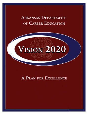 VISION 2020 booklet with cover.indd - Arkansas Department of ...