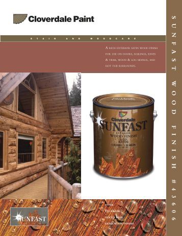 43606 Sunfast Exterior Wood Finish Satin Cloverdale Paint