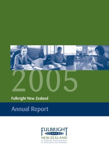 2005 Fulbright New Zealand Annual Report