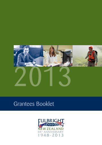 Fulbright New Zealand Grantees Booklet 2013