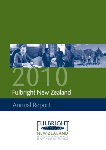 2010 Fulbright New Zealand Annual Report