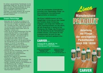 Linea Parquet – Pflege der Versiegelten Parkettbóden - Carver S.r.l.