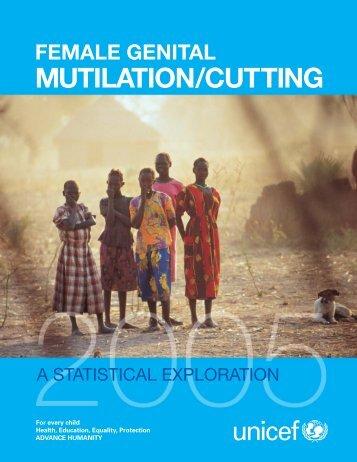 Female Genital Mutilation/Cutting: A Statistical Exploration - Unicef