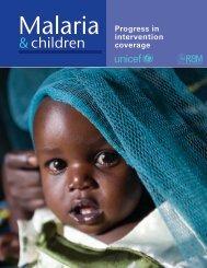 Malaria and children: Progress in intervention coverage - Unicef