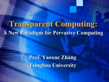 Transparent Computing