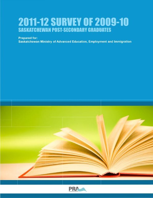 2011-12 Survey of 2009-10 Saskatchewan Post-Secondary Graduates