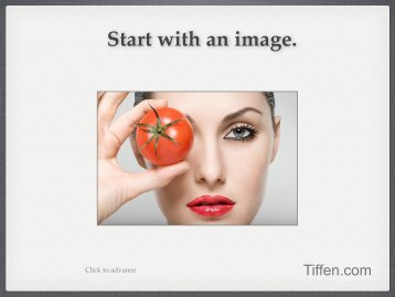 Start with an image. - Tiffen