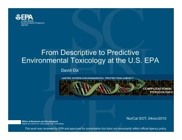 From Decriptive to Predictive Environmental Toxicology at the US EPA