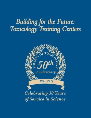 Building for the Future: Toxicology Training Centers - Society of ...